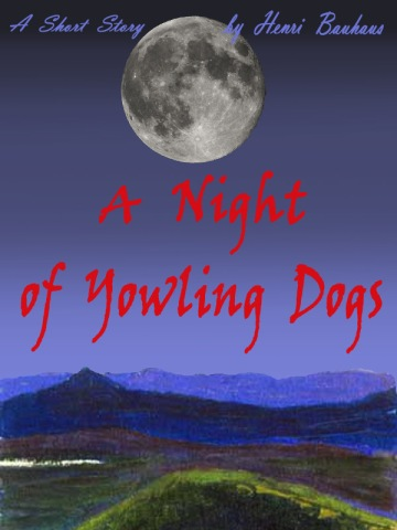 E-book cover for the Night of the Yowling Dogs